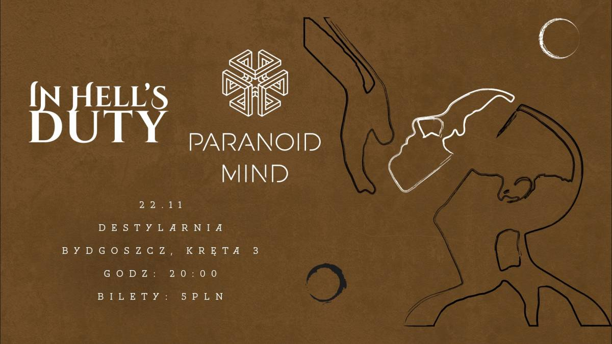 Koncert In Hell's Duty/ Paranoid Mind