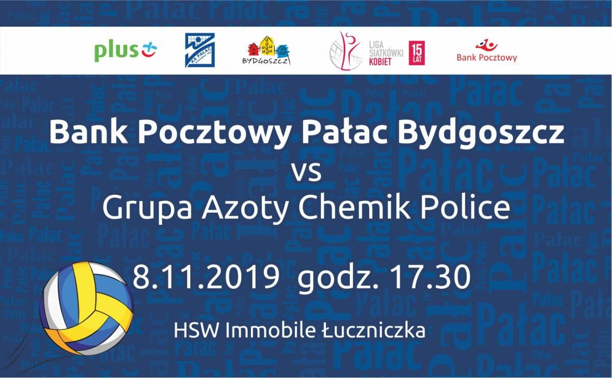 Siatkówka kobiet: Bank Pocztowy Pałac Bydgoszcz - Grupa Azoty Chemik Police