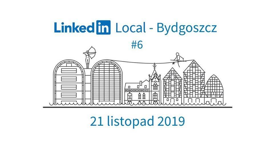 LinkedIn Local Bydgoszcz #6