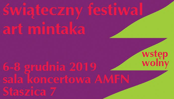 ŚWIĄTECZNY FESTIWAL - ART MINTAKA - Fundacji Polskiej Muzyki Kameralnej