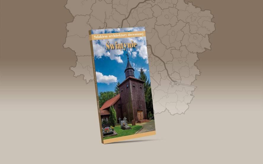 XXXV Spotkanie z Historią u Hoffmana: promocja przewodnika Szlakiem architektury drewnianej. Świątynie