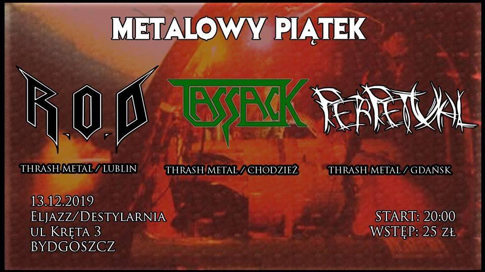 Metalowy Piątek: R.O.D, Perpetual, Tassack