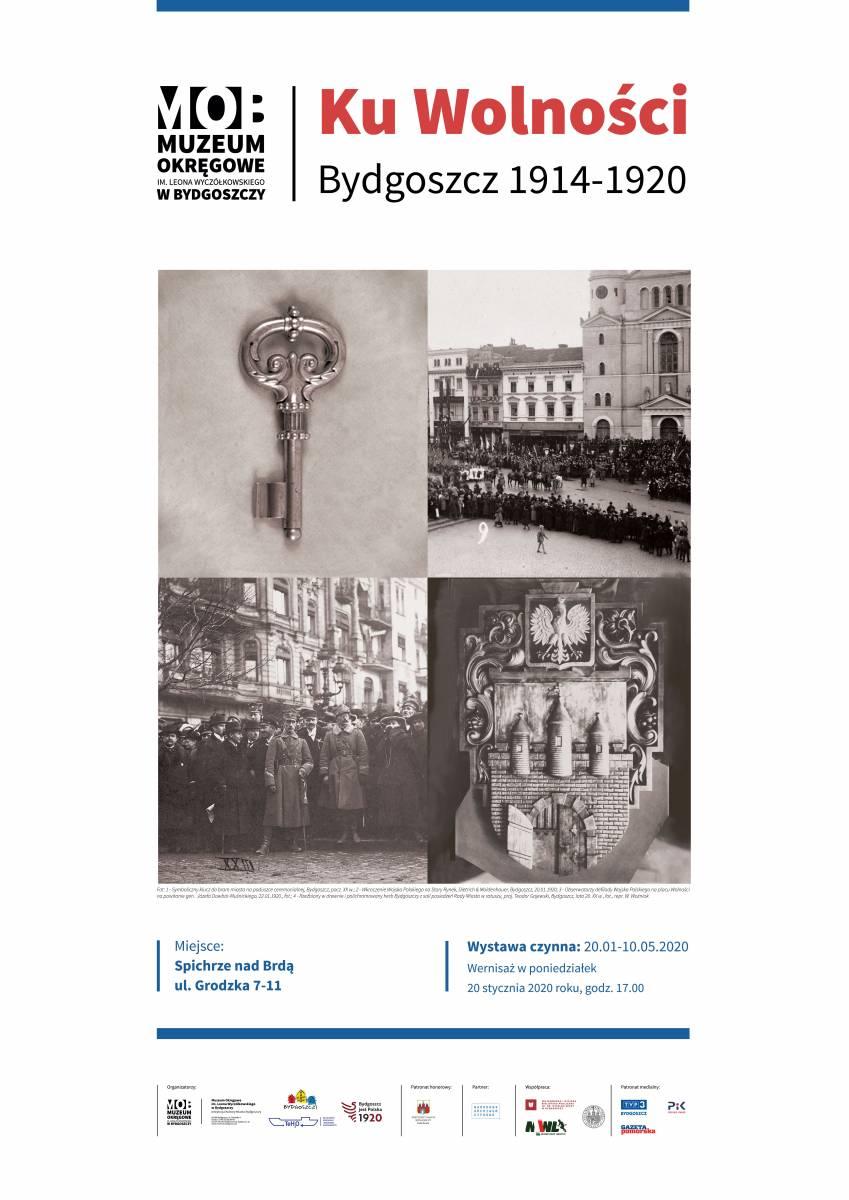 Ku Wolności. Bydgoszcz 1914-1920 - wernisaż wystawy
