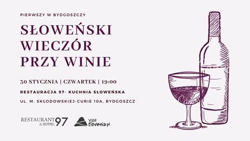 Słoweński Wieczór przy winie