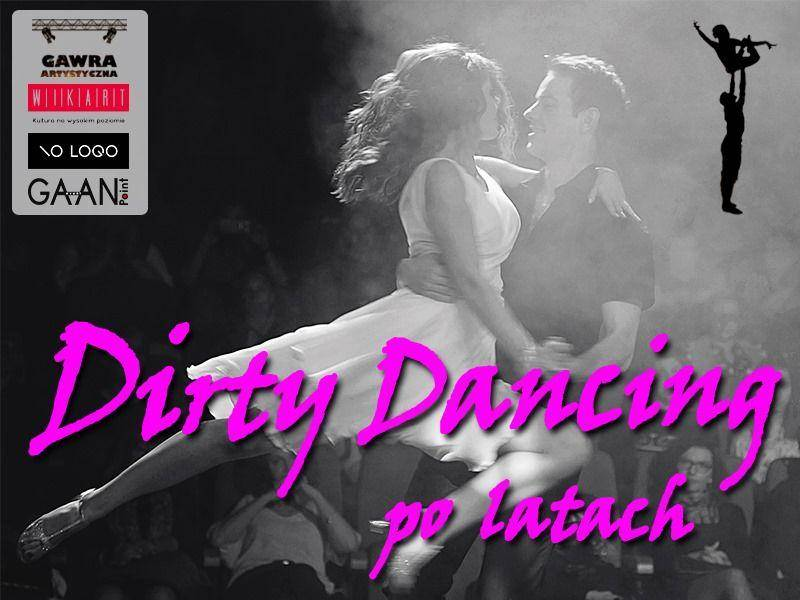 Dirty Dancing... po latach