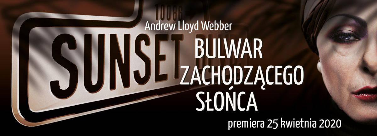 ODWOŁANE Bulwar Zachodzącego Słońca (Sunset Boulevard) - Musical