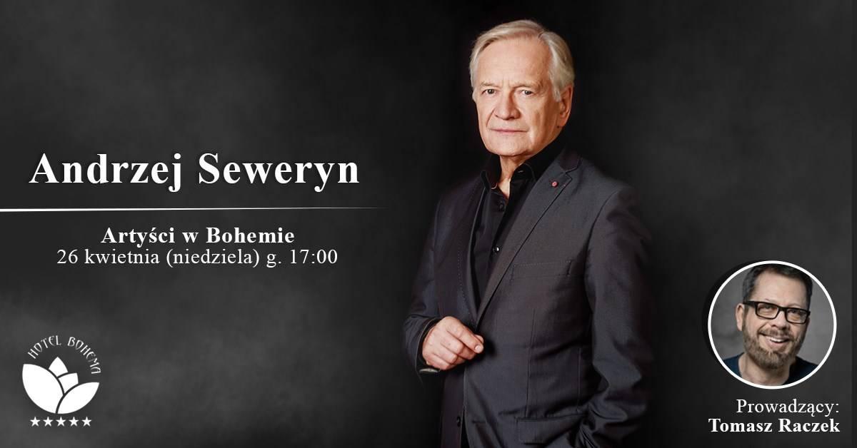 PRZEŁOŻONE Andrzej Seweryn na finał XI sezonu Artystów w Bohemie!