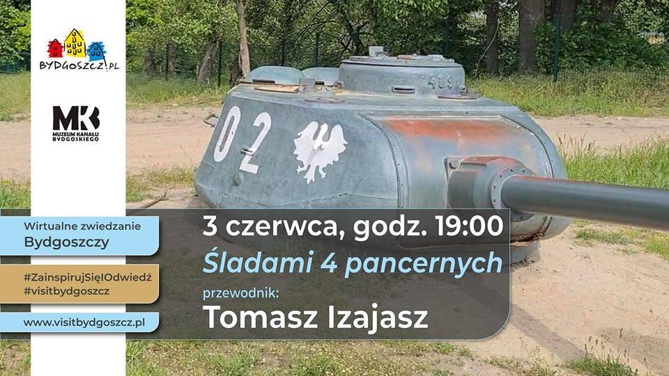 Wirtualne zwiedzanie Bydgoszczy - Śladami czterech pancernych