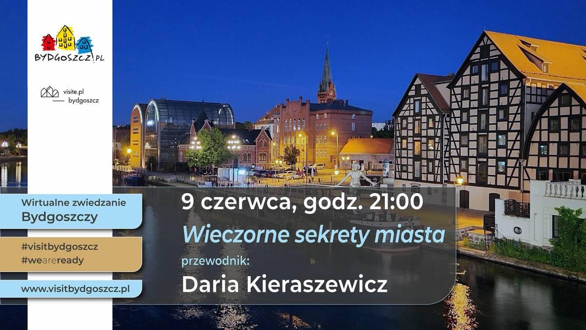 Wirtualne zwiedzanie Bydgoszczy - Wieczorne sekrety miasta