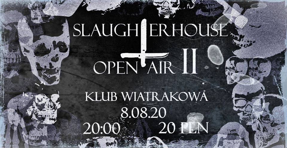 Slaughter House Open Air II
