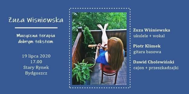 Muzyczna terapia dobrym tekstem [Zuza Wiśniewska w Bydgoszczy]