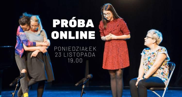 Teatr Improwizowany wymyWammy: PRÓBA IMPRO ONLINE