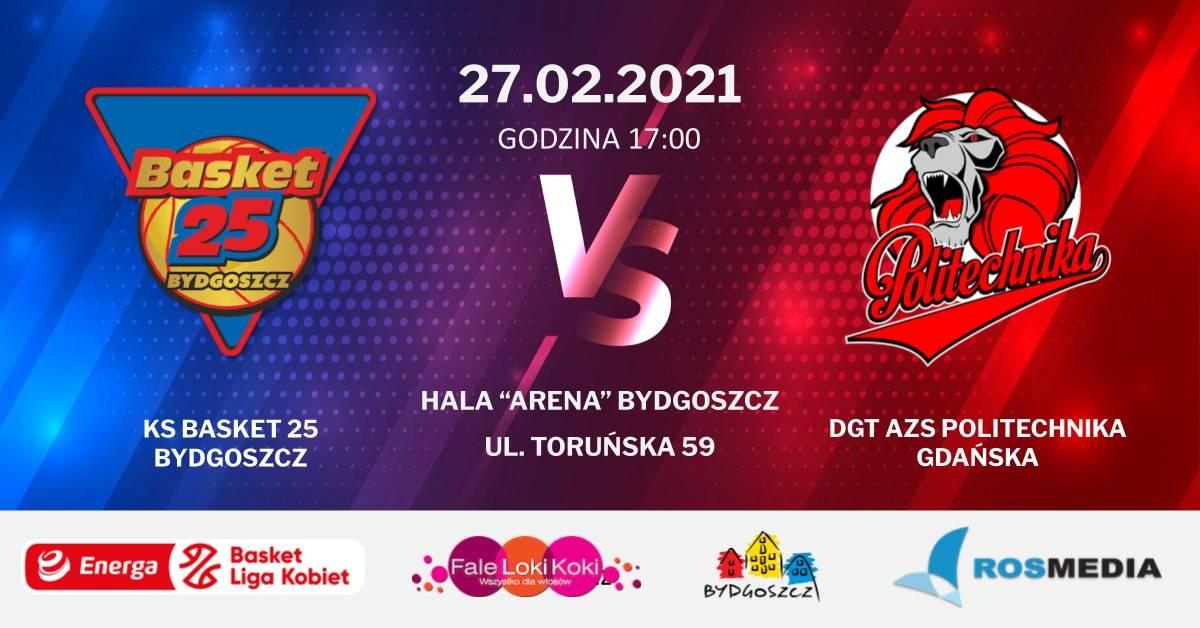 Mecz 21. kolejki Energa Basket Ligi Kobiet. KS Basket 25 Bydgoszcz - DGT AZS Politechnika Gdańska