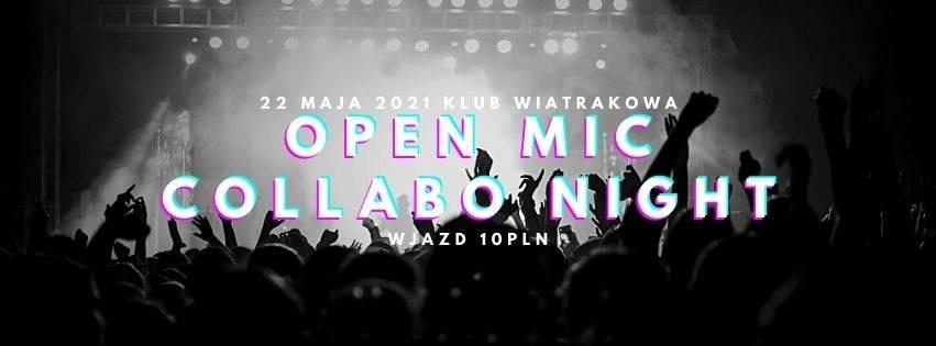 # OMCN OPEN MIC COLLABO NIGHT