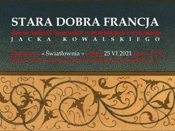 Jacek Kowalski - koncert