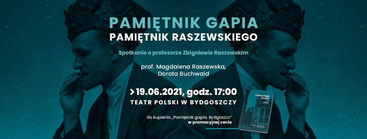 Pamietnik gapia, pamiętnik Raszewskiego - spotkanie