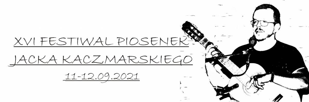 XVI Festiwal Piosenek Jacka Kaczmarskiego - Źródło wciąż bije