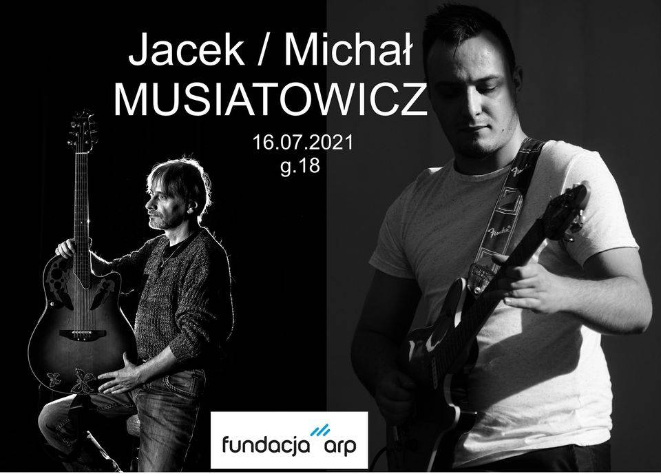 Jacek Musiatowicz/Michał Musiatowicz - koncert