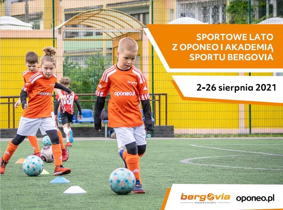 Sportowe lato z Oponeo i Akademią Sportu Bergovia