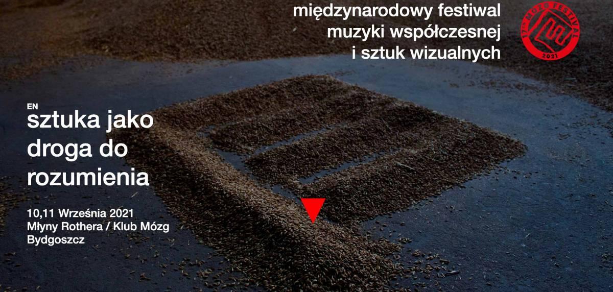 17th MÓZG Festival - międzynarodowy festiwal muzyki współczesnej i sztuk wizualnych