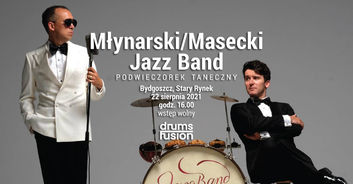 DRUMS FUSION 2021: Jazz Band Młynarski/Masecki - Podwieczorek taneczny