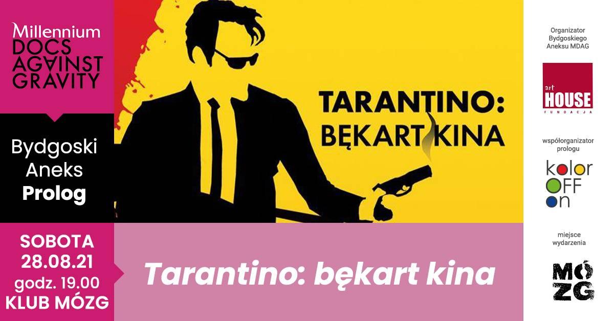 "Millennium Docs Against Gravity Film Festival - ""Tarantino: bękart kina"""