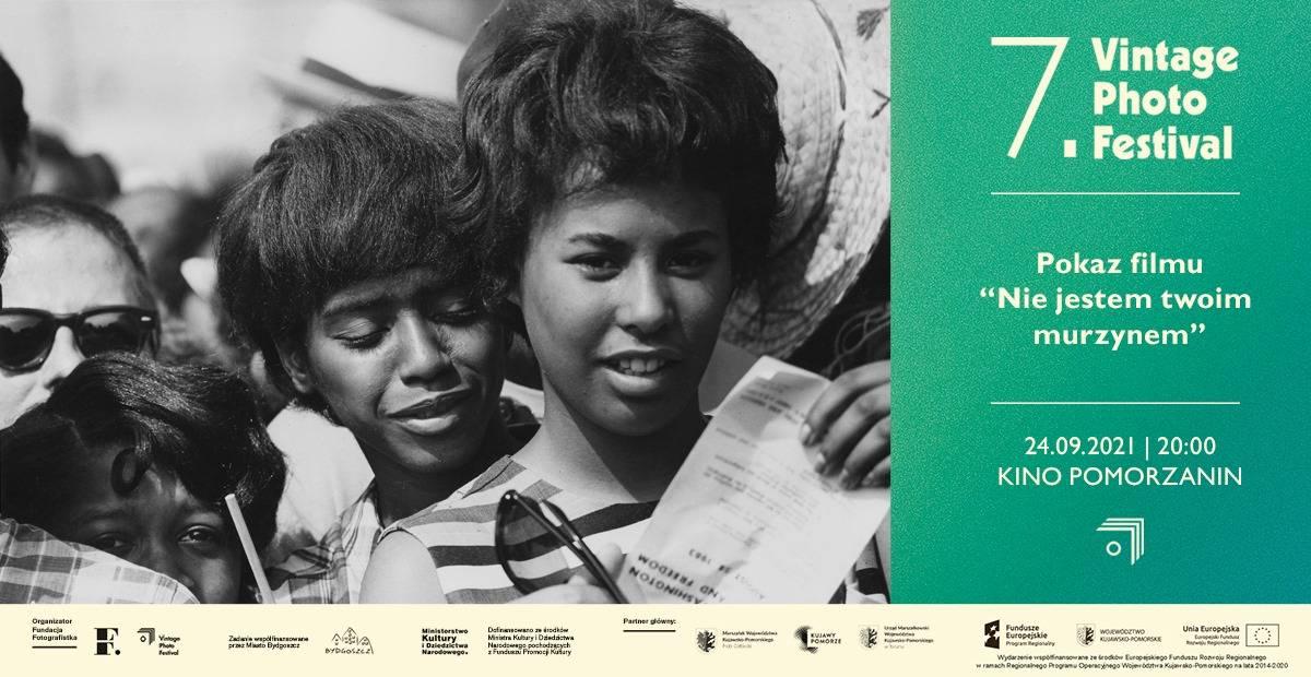 7. Vintage Photo Festival -pokaz filmowy - Nie jestem twoim murzynem