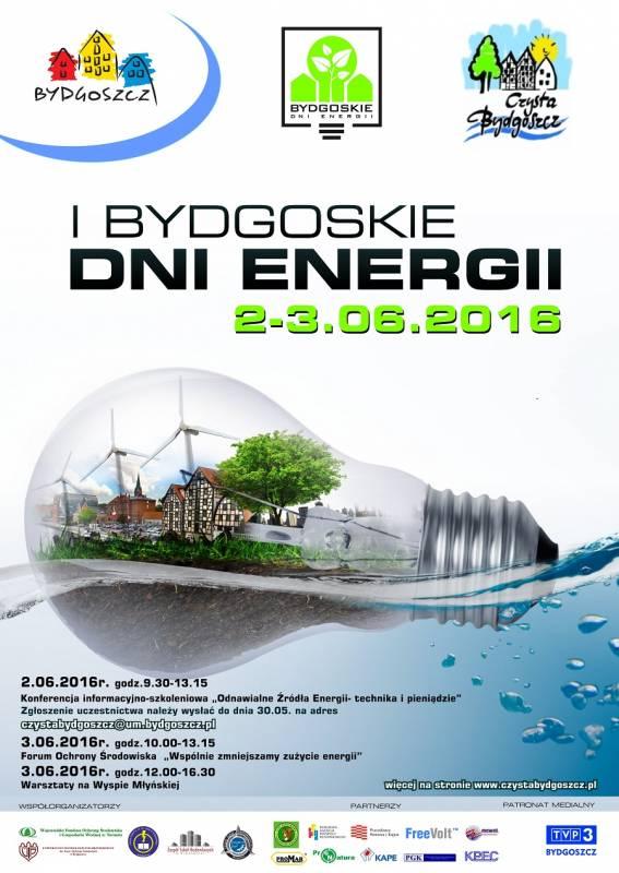 """I Bydgoskie Dni Energii- Konferencja ,,Odnawialne źródła energii- technika i pieniądze"""""""