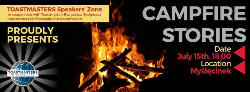Toastmasters Speakers Zone: Incredible Campfire Stories